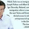 Albert Einstein and Nikola Tesla immigration quote